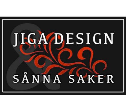 JIGA DESIGN & SÅNNA SAKER
